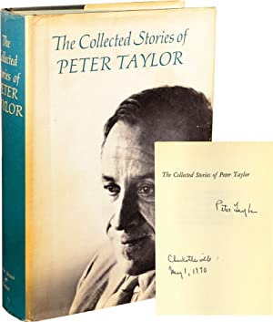 The Collected Stories of Peter Taylor (Signed First Edition): Taylor, Peter