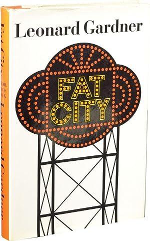Fat City (First Edition): Gardner, Leonard