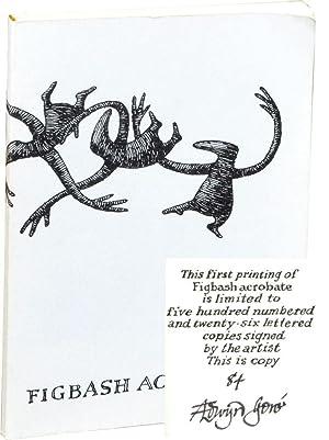 Figbash Acrobate (Limited Edition, signed): Edward Gorey] Gore,