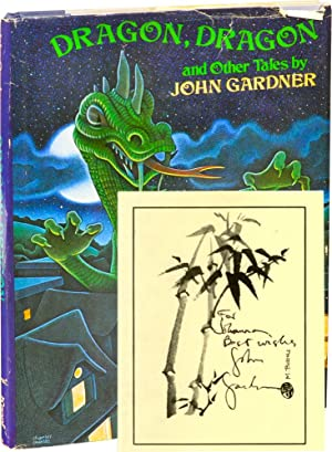 Dragon, Dragon and Other Tales (Signed First Edition, second printing): Gardner, John; Charles ...
