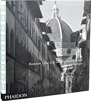 Florence: The City and Its Architecture (First Edition)