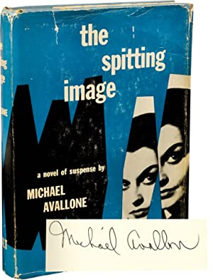 The Spitting Image (Signed First Edition): Avallone, Michael
