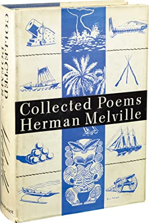 Collected Poems of Herman Melville (First Edition): Melville, Herman; Howard