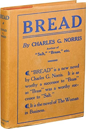 Bread (First Edition): Norris, Charles G.