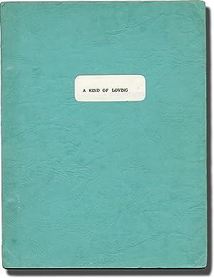 A Kind of Loving (Original screenplay for: Schlesinger, John (director);