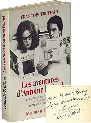Les aventures d' Antoine Doinel [The Adventures of Antoine Doinel] (First French Edition, Inscrib...