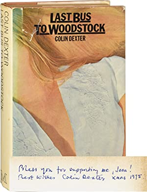 Last Bus to Woodstock (First UK edition, with a lengthy inscription)