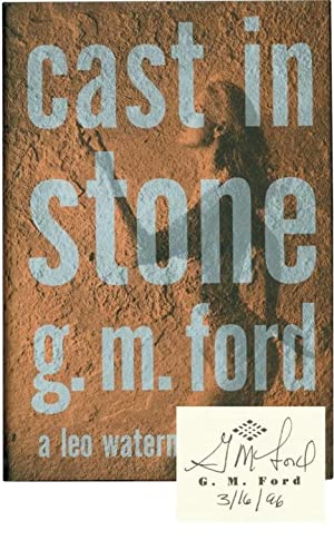 Cast in Stone (Signed Limited Edition): Ford, G.M.