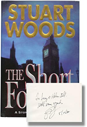 The Short Forever (Signed First Edition): Woods, Stuart