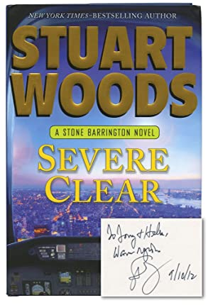 Severe Clear (Signed First Edition): Woods, Stuart