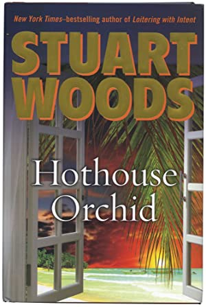 Hothouse Orchid (Signed First Edition): Woods, Stuart