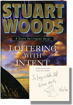 Loitering with Intent (Signed First Edition): Woods, Stuart