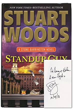 Standup Guy (Signed First Edition): Woods, Stuart