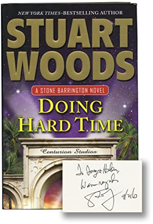 Doing Hard Time (Signed First Edition): Woods, Stuart
