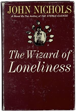 The Wizard of Loneliness (Signed First Edition)