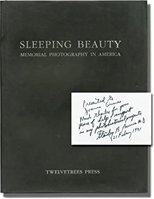 Sleeping Beauty: Memorial Photography in America (Signed First Edition, with typed letter signed)