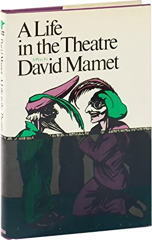 A Life in the Theatre [Theater] (First Edition): Mamet, David