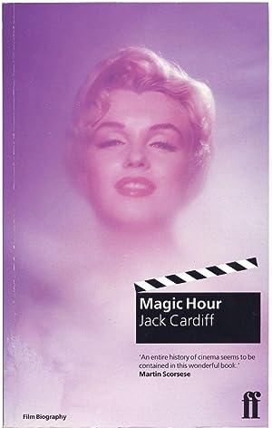 Magic Hour (UK Softcover): Cardiff, Jack; Martin Scorsese (foreword)