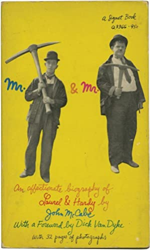 Mr. Laurel and Mr. Hardy: An Affectionate: McCabe, John; Dick