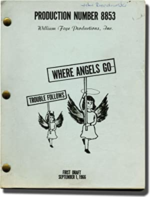 Where Angels Go Trouble Follows [Where Angels Go---Trouble Follows](Original screenplay for the ...