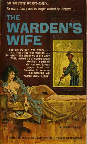 The Warden's Wife (First Edition): Trainer, Russell