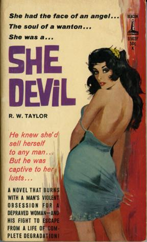 She Devil (First Edition): Taylor, R. W.