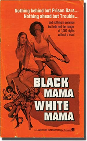 Black Mama White Mama (Original Film Pressbook): Romero, Eddie (director); H.R. Christian (...