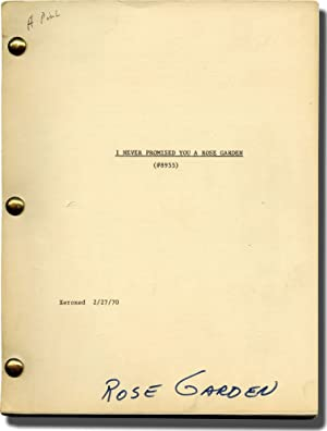 I Never Promised You a Rose Garden (Original screenplay for the 1977 film, early draft): Page, ...