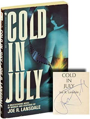 Cold in July (Signed First Edition): Lansdale, Joe R.