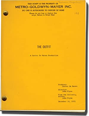 The Outfit (Original screenplay for the 1973 film, Norman Kaplan's copy): Westlake, Donald E. ...