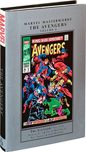The Avengers Nos. 51-58, Annual No. 2 & The X-Men No. 45 [Marvel Masterworks Volume 6] (First ...