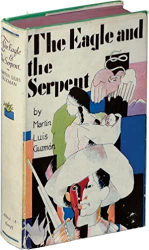 The Eagle and the Serpent (First Edition)