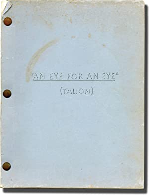 An Eye for an Eye [Talion] (Original screenplay for the 1966 film)