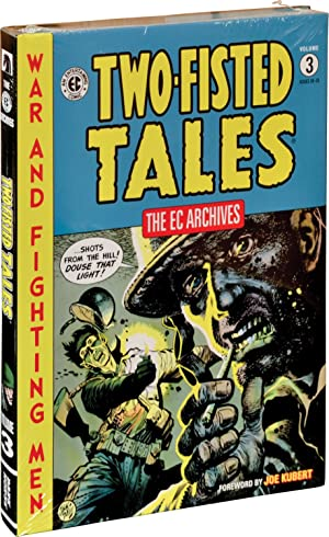 EC Archives: Two-Fisted Tales, Volume 3 (First Edition): Jack Davis, Gene Colan, Joe Kubert, Harvey...