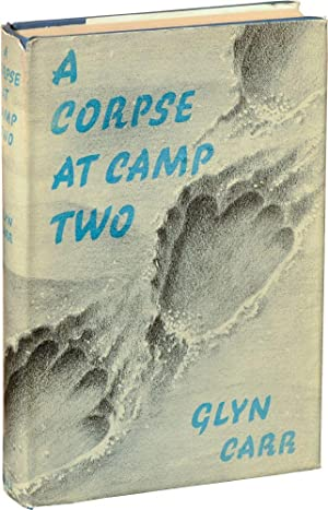 A Corpse at Camp Two (First UK Edition): Styles, Showell writing as Glyn Carr