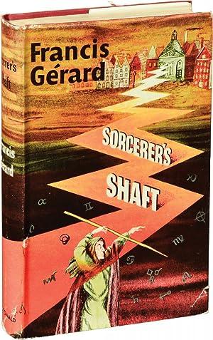 Sorcerer's Shaft (First UK Edition): Gerard, Francis