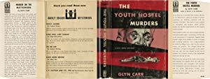 The Youth Hostel Murders (First Edition): Styles, Showell writing as Glyn Carr