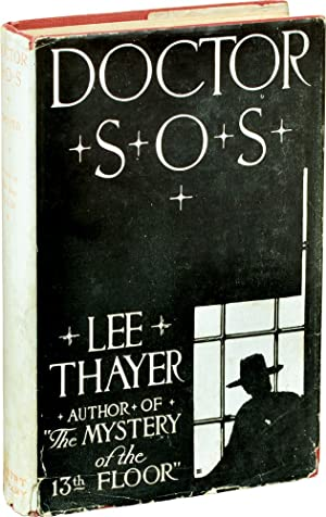 Doctor S.O.S. [SOS] (A.L. Burt edition in jacket): Thayer, Lee