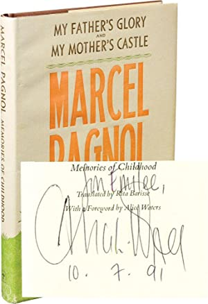 My Father's Glory and My Mother's Castle: Childhood Memories (First Edition, signed by Alice Waters)