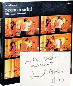 Scene Madri di Bernardo Bertoluuci (First Edition,: Ungari, Enzo
