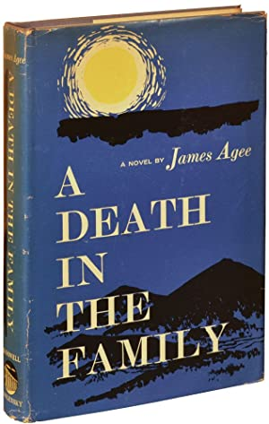 A Death in the Family (First Edition): Agee, James