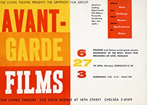 Avant-Garde Films presented by The Gryphon Film Group at the Living Theatre in New York, April 27...