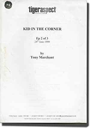Kid in the Corner (Original screenplays for two episodes of the three-part television miniseries): ...