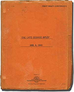 The Late George Apley (Original screenplay for the 1947 film, copy belonging to actress Peggy ...
