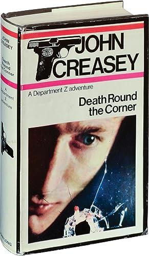 Death Round the Corner (UK Hardcover): Creasey, John