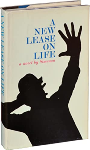 A New Lease on Life (First Edition): Simenon, Georges; Joanna Richardson (translator)