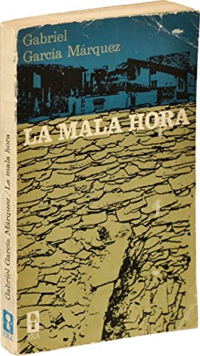 La mala hora [In Evil Hour] (First Mexican Edition)