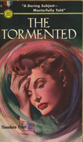 The Tormented (First Edition): Pratt, Theodore