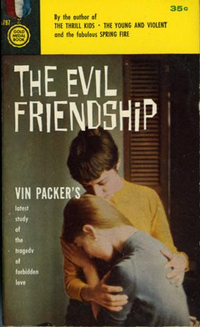 The Evil Friendship (First Edition): Meaker, Marijane writing as Vin Packer