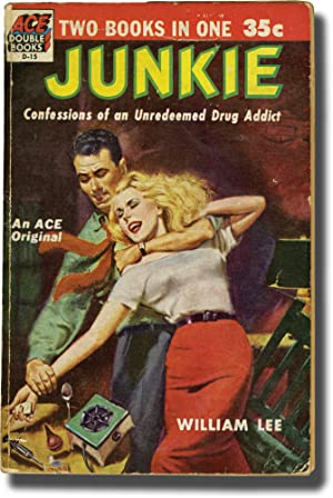 Junkie: Confessions of an Unredeemed Drug Addict (First Edition, inscribed to Allen De Loach)